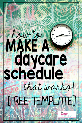 how to make a daycare schedule that works free template the