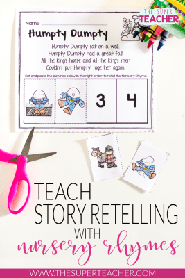 Teach Story Retelling with Nursery Rhymes