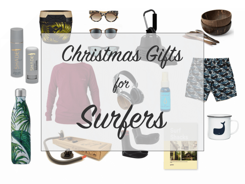Christmas Gifts for Surfers 2017
