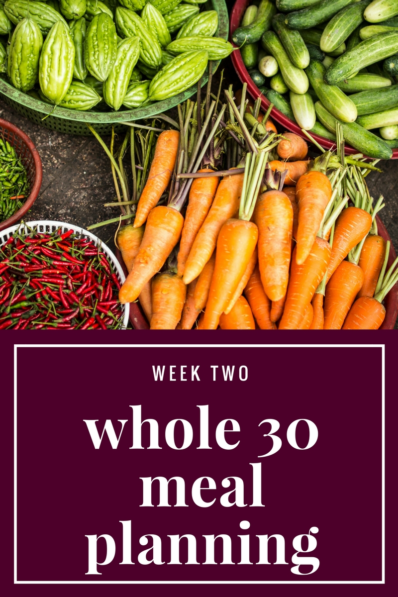 Whole 30 Meal Plan Week 2