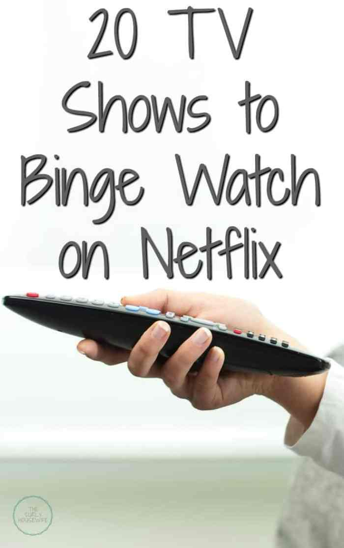Need a new tv show to binge on? Wondering what to watch on Netflix? Check out this post for 20 shows to binge watch on Netflix!!