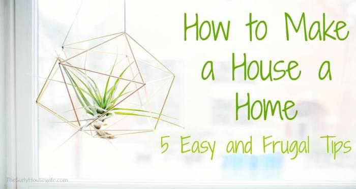 Make a House Home