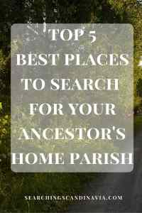 The Top 5 Places to Search for Your Ancestor's Home Parish