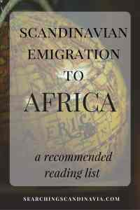 Scandinavian Emigration to Africa