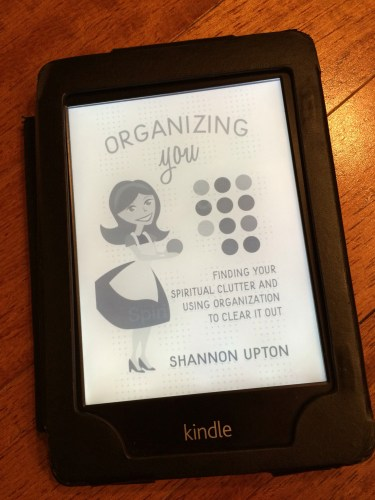 Organizing You: Focusing on The Inner Woman, Truly Organizing You As a Person
