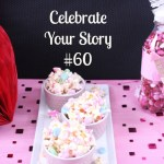 Celebrate Your Story #60