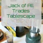 Jack of All Trades Tablescape