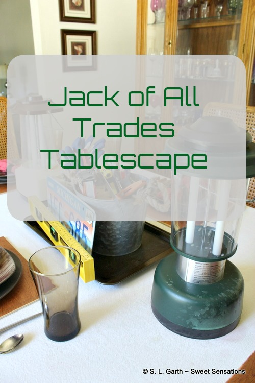 This Jack of all Trades Tablescape is great for Father's Day, a guy's night in, or for your favorite guy's birthday.