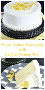 This Meyer Lemon Layer Cake with Candied Lemon Peel is like springtime on a plate.