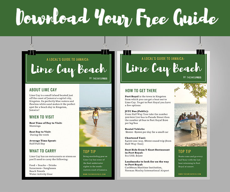 Download Your Free Lime Cay Guide via www.theswissfreis.com