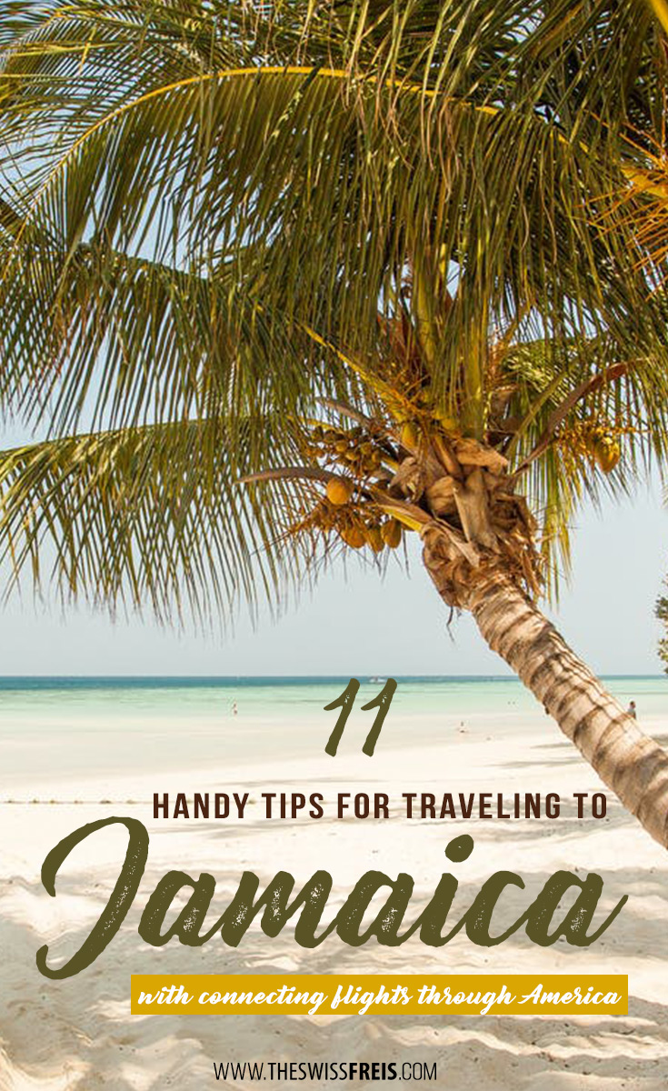 Travel to Jamaica from Europe hassle-free with these helpful tips! via www.theswissfreis.com