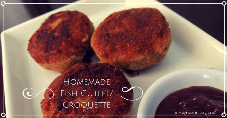 Homemade Fish Cutlet/Croquette