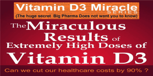 The Miraculous Results Of Extremely High Doses Of The Sunshine Hormone Vitamin D