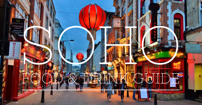 Soho London Food and Drink Guide