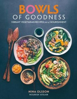 Bowls of Goodness Nina Olsson