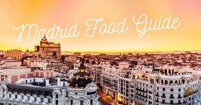 Madrid Food Guide