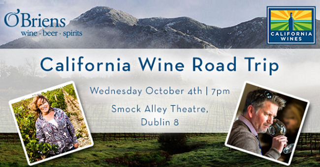 This Unmissable Californian Wine Road Trip Tasting is Taking Place in Dublin Very Soon