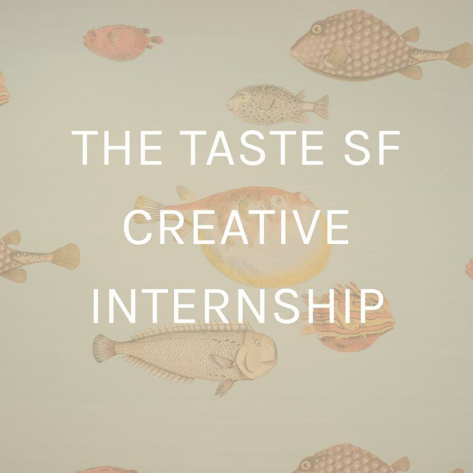 Apply for the creative internship with the taste sf - The ideal candidate will be someone who is passionate about the culinary and hospitality industries, marketing, and social media.