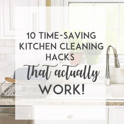 10 Time-Saving Kitchen Cleaning Hacks (That Actually Work!)