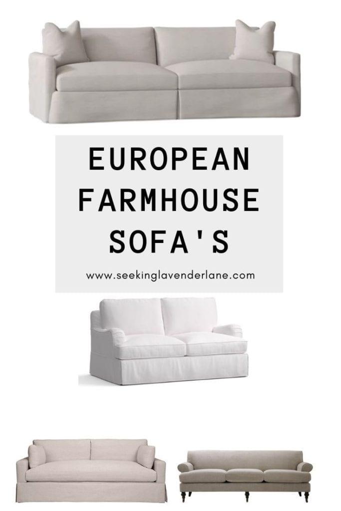 European Farmhouse Style Sofa's