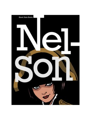 Nelson by Rob Davis & Woodrow Phoenix