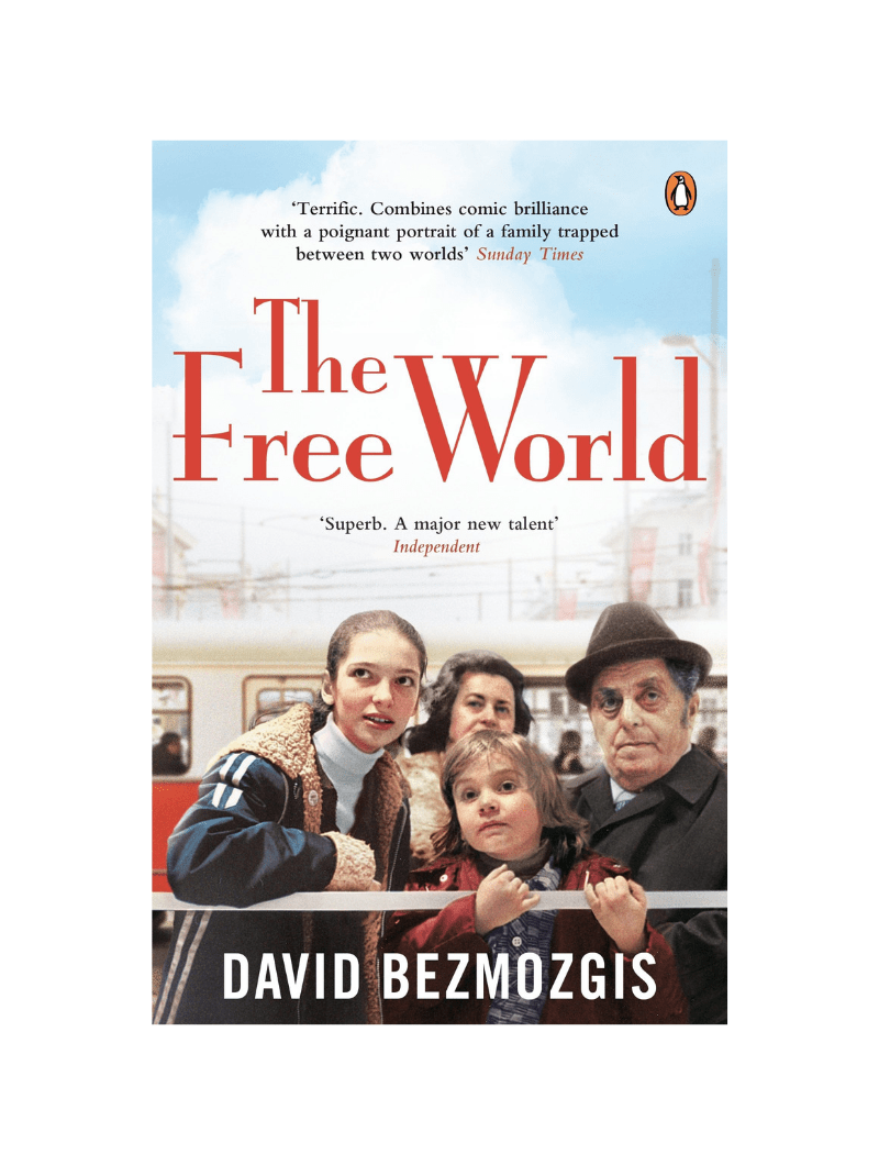 The Free World by David Bezmozgis