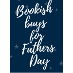 Bookish Buys for Fathers Day
