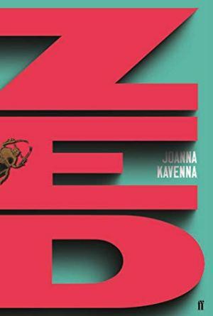 Zed by Joanna Kavenna