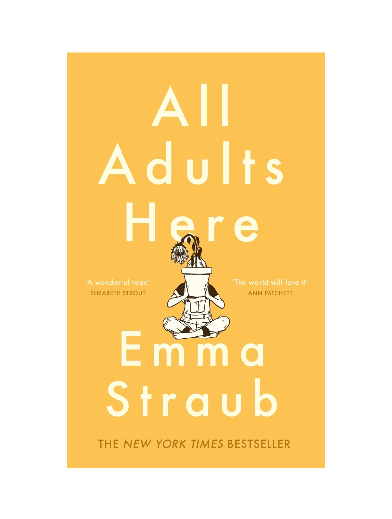All Adults Here by Anna Straub