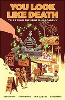 Comicbook cover of Tales from the Umbrella Academy: You Look Like Death Vol. 1