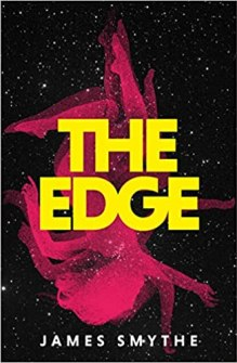 Book cover of The Edge by James Smythe