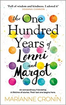 Book cover of The One Hundred Years of Lenni and Margot by Marianne Cronin