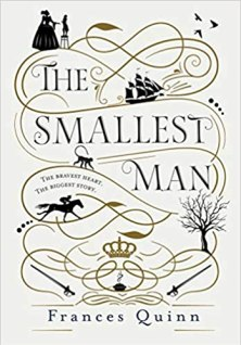 The Book cover of The Smallest Man by Frances Quinn