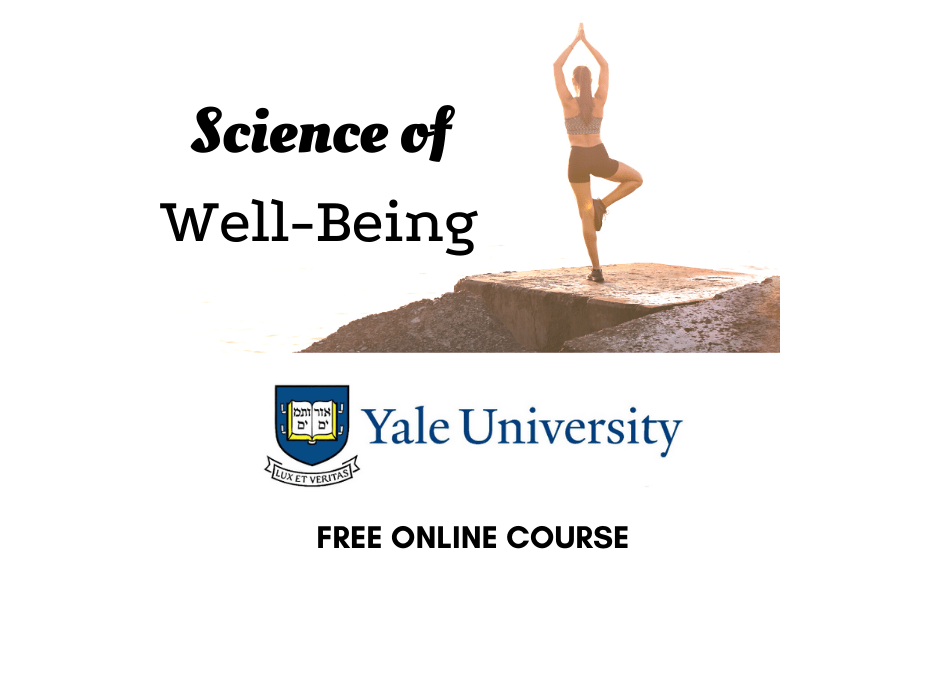 'Science of Well-Being' – Free Online Course from Yale University