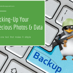 Backup Your Precious Photos and Data – one tool that makes it simple