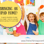 Checklist for using iPads at home with kids