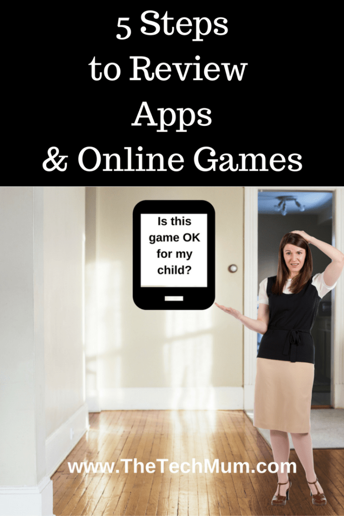 5 Steps to Review Apps & Online Games