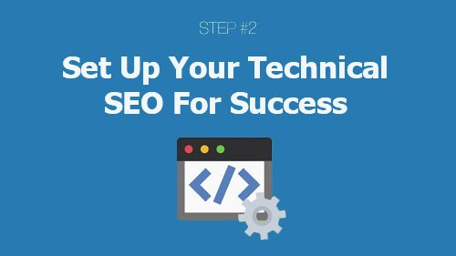 Set up your technical seo for success
