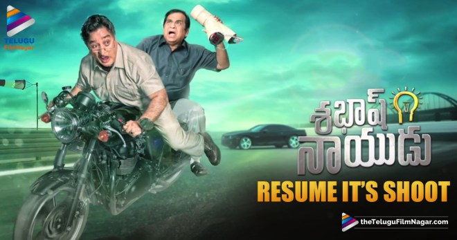 Sabaash Naidu to Resume it's Shoot