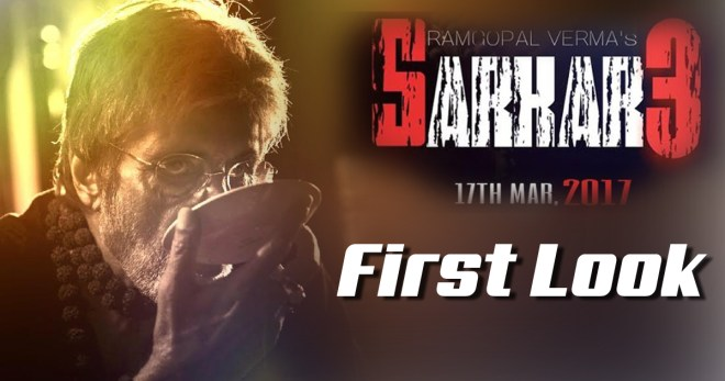 Sarkar 3 first look, Sarkar 3 movie first look,