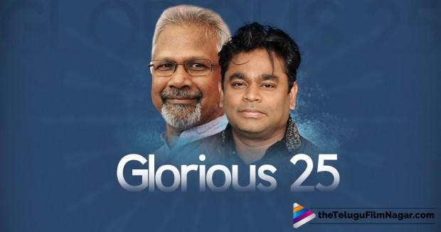 Mani Ratnam And Rahman Magical 25 years,Telugu Filmnagar,Telugu Movie Updates 2015,Cheliyaa Team,Mani Ratnam 25th film,A.R.Rahman and Mani Ratnam,Cheliyaa Movie Updates