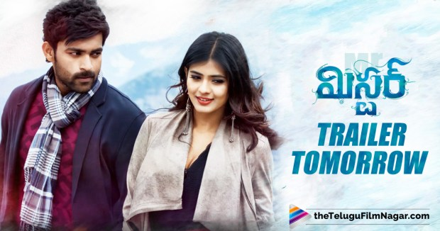 Mister Trailer To Be Out Tomorrow,Telugu Filmnagar,Telugu Movie Updates 2017,Mister Trailer,Mister Official Trailer,Varun Tej Mister Movie Trailer,Mister Movie Updates