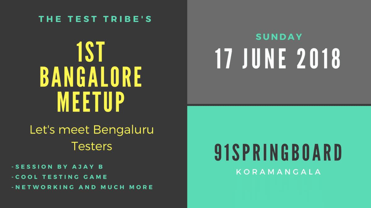 The Test Tribe Bangalore Meetup