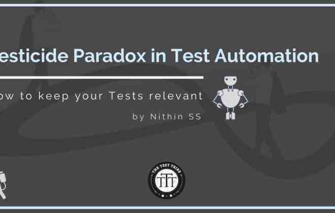 Pesticide Paradox in Test Automation Nithin SS