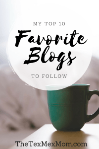 My Top 10 Favorite Blogs to Follow