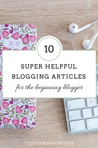 10 Super Helpful Blogging Articles for the Beginning Blogger
