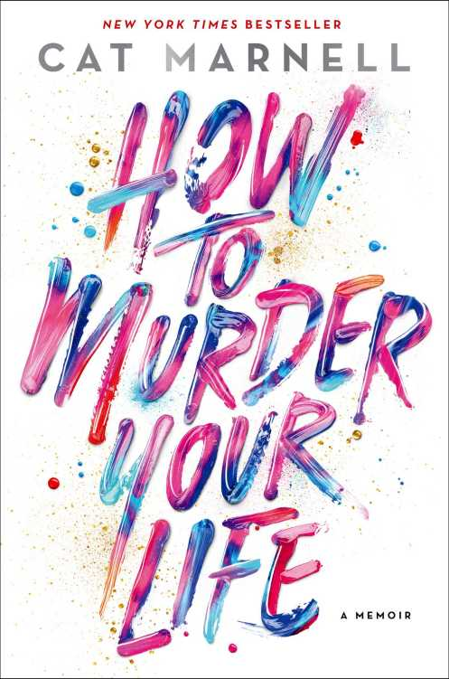How To Murder Your Life Cat Marnell