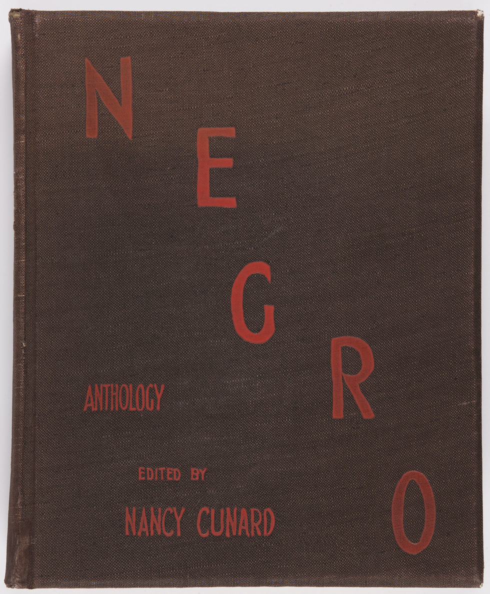 Nancy Cunard's major oeuvre: Negro anthology, 1934 © Rights reserved, the inheritors of Nancy Cunard