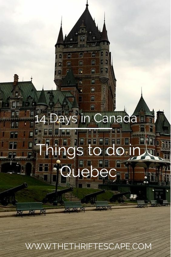 14-Days in Canada – Things to do in Quebec City