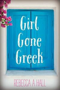 Girl Gone Greek book cover